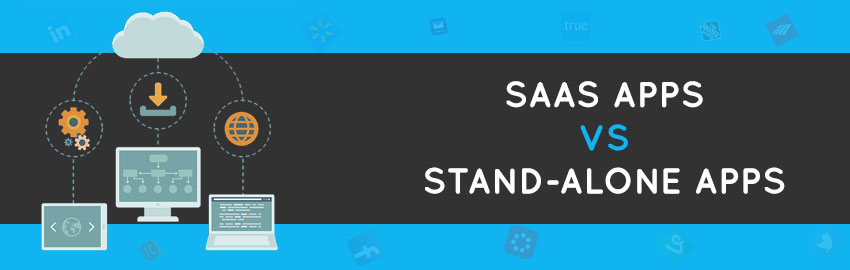 SaaS apps vs stand-alone apps-large