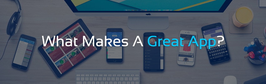 what makes a great app-large