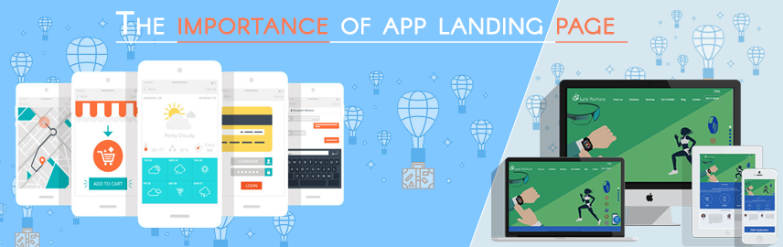 The importance of app landing page and why you cannot afford to ignore it