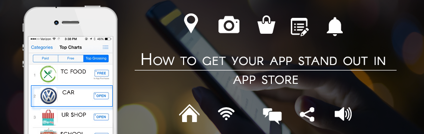 How to get your app stand out in app store - Promatics Technologies