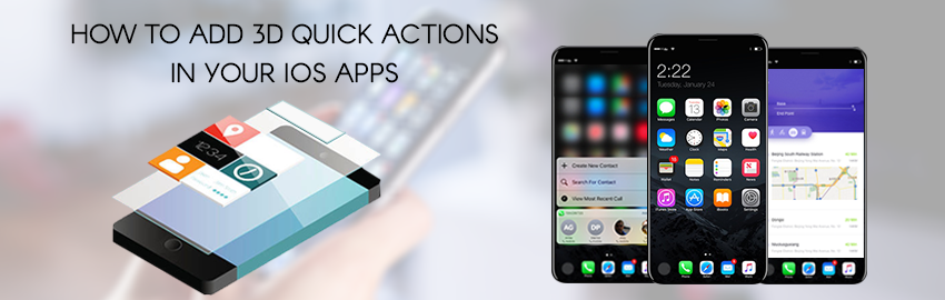 How to add 3D quick actions in your iOS apps - Promatics Technologies