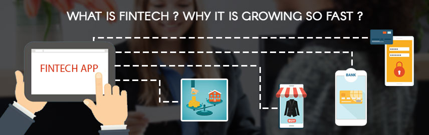 What is fintech. Why it is growing so fast - Promatics Technologies