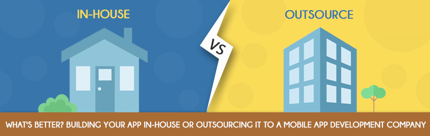 What's better Building your app in-House or Outsourcing it to a Mobile App Development Company - Promatics Technologies