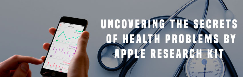 Uncovering the Secrets of Health Problems by Apple Research Kit