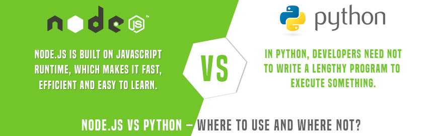 Node.js vs Python – Where to Use and Where not?