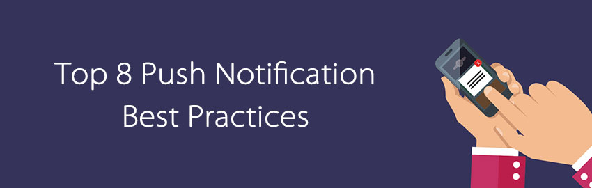 Top 8 best practices for push notifications on mobile apps