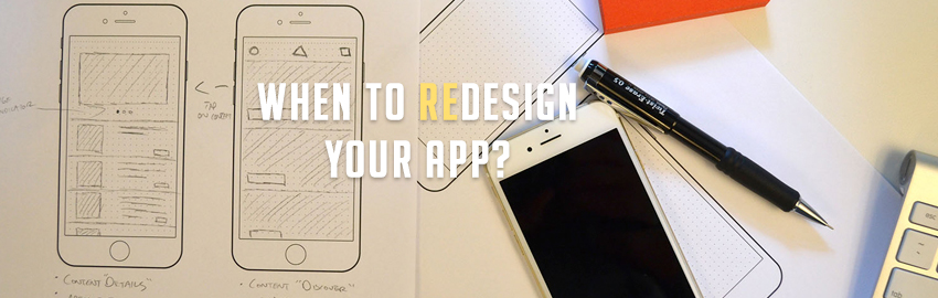 When to redesign your app?