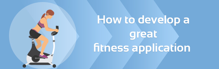 How-to-develop-a-great-fitness-application-Large