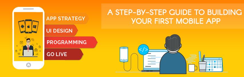 A Step-by-Step Guide to Building Your First Mobile App - large