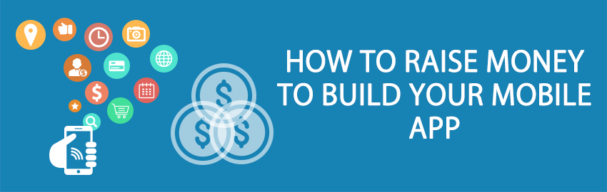 How to raise money to build your mobile app - large