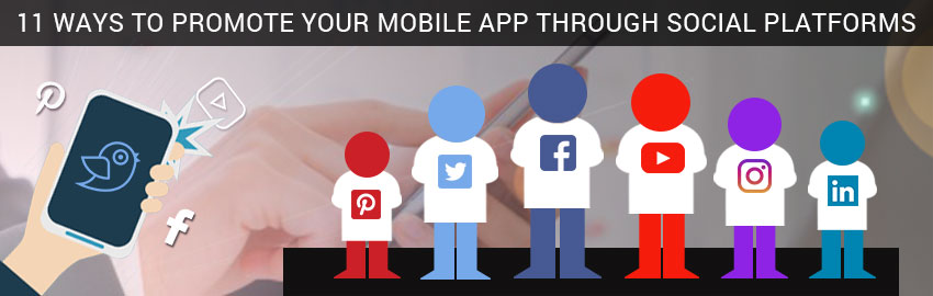 11 ways to promote your mobile app through social platforms