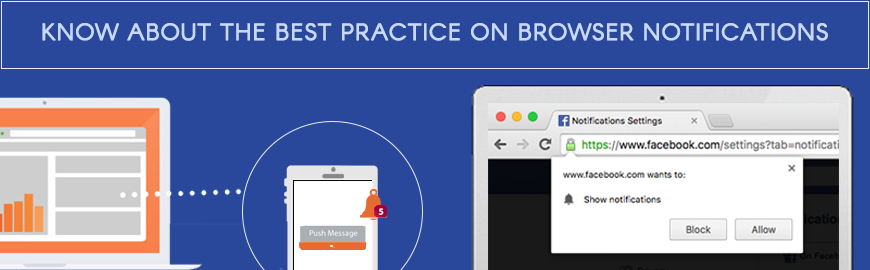 Know about the best practice on browser notifications - large