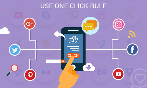 Use 'One Click' rule - Ways to promote your mobile app through social platforms