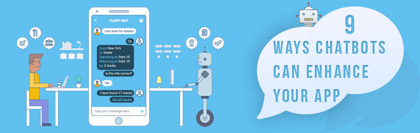 9 ways Chatbots can enhance your app - Promatics Technologies