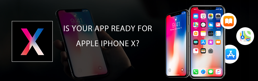 Is your app ready for Apple iPhone X - Promatics Technologies
