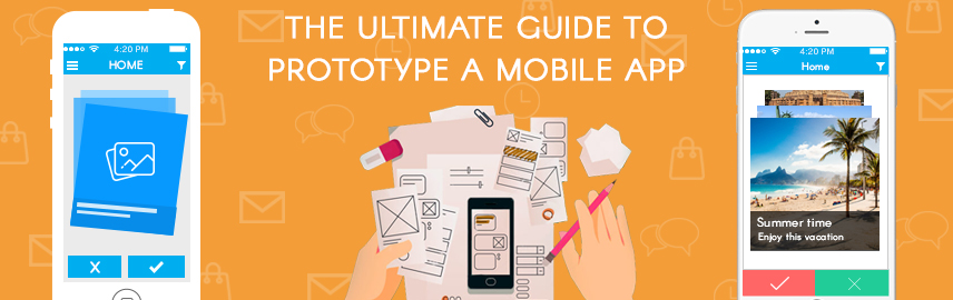 The ultimate guide to prototype a mobile app - Promatics Technologies
