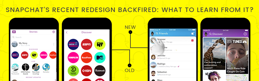 Snapchat's recent redesign backfired What to learn from it - Promatics Technologies