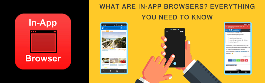 What are in-app browsers Everything you need to know-Promatics Technologies