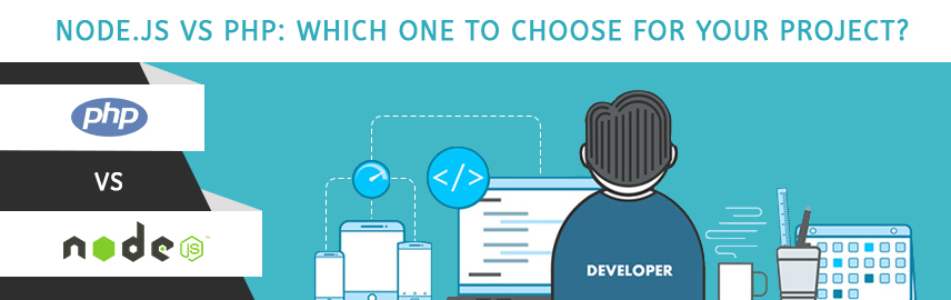 Node JS vs PHP Which one to choose for your project-Promatics Technologies