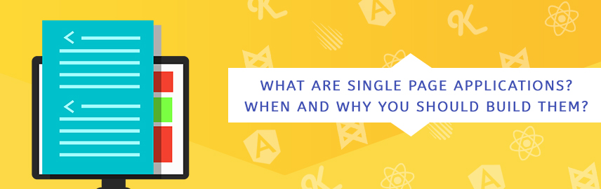 What are Single Page Applications When and why you should build them - Promatics Technologies