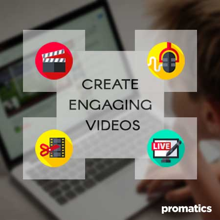 Create Engaging and Interesting Videos