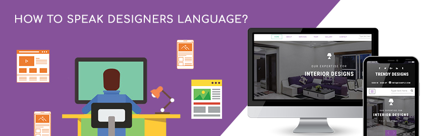 How to speak Designers Language - Promatics Technologies