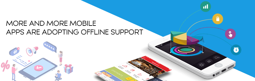 How To integrate offline support into your mobile app - Promatics Technologies