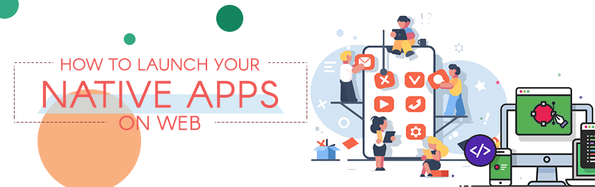 How-to-launch-your-native-apps-on-web