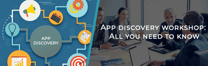 App-discovery-workshop--All-you-need-to-know-Promatics-Technologies
