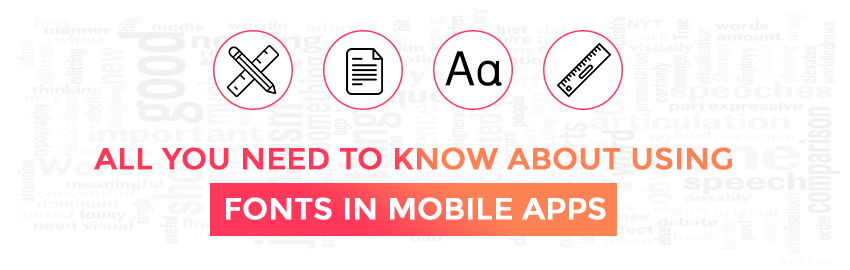 All you need to know about using Fonts in Mobile Apps - Promatics Technologies