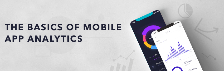The basics of Mobile App Analytics-Promatics Technologies