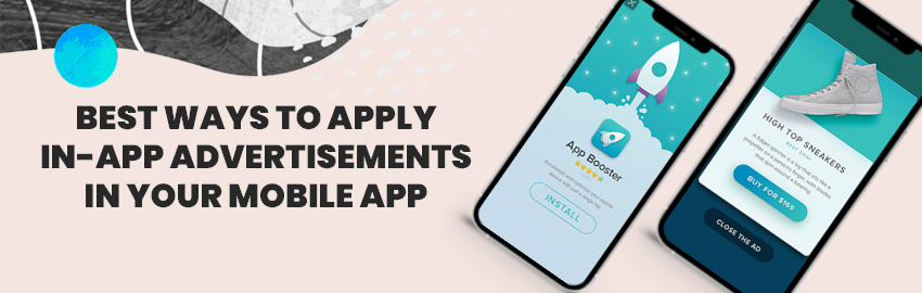 Best-ways-to-Apply-In-App-Advertisements-in-your-Mobile-App -- Promatics Technologies