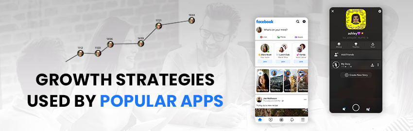Growth Strategies used by Popular Apps - Promatics Technologies