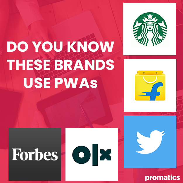 Do you know these Brands use PWAs