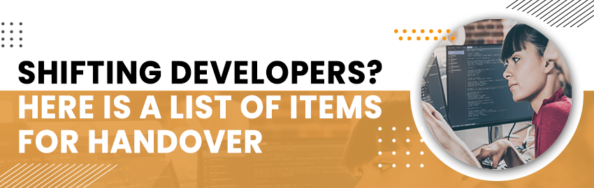 Shifting Developers Here is a list of items or Handover- Promatics Technologies